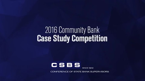 2016 CSBS Community Bank Case Study Competition Highlights